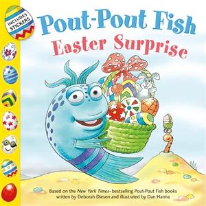 Deborah Diesen: Pout-Pout Fish: Easter Surprise