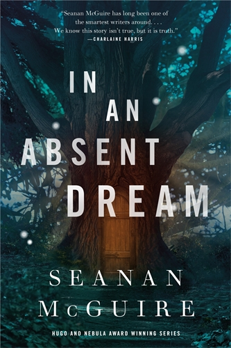 Seanan McGuire: In an Absent Dream