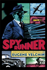 Eugene Yelchin: Spy Runner