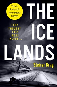 Steinar Bragi: The Ice Lands