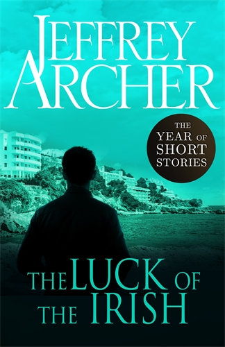 Jeffrey Archer: The Luck of the Irish