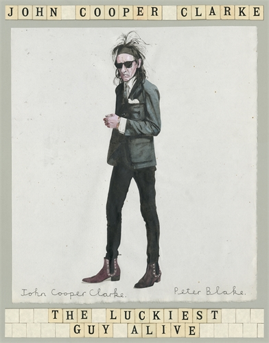John Cooper Clarke: The Luckiest Guy Alive