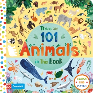 Campbell Books: There Are 101 Animals In This Book