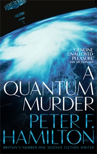 Peter F. Hamilton: A Quantum Murder: The Mandel Files 2