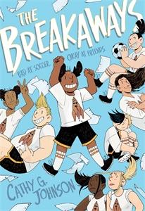 Cathy G. Johnson: The Breakaways