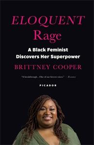 Brittney Cooper: Eloquent Rage