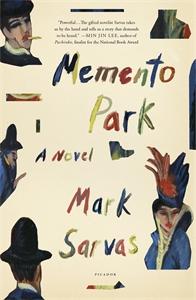 Mark Sarvas: Memento Park