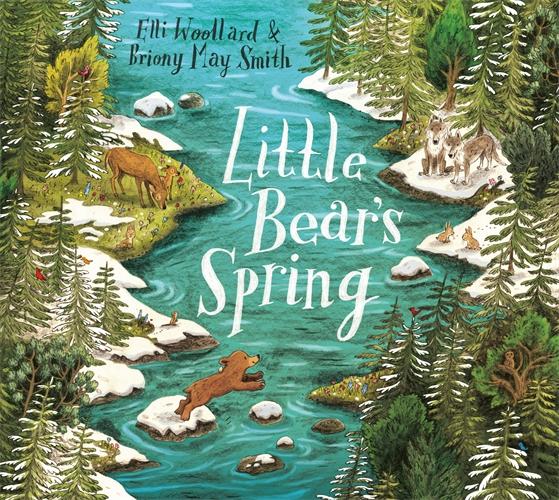 Elli Woollard: Little Bear's Spring