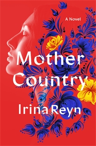 Irina Reyn: Mother Country