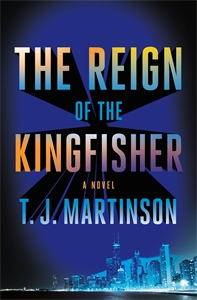 T.J. Martinson: The Reign of the Kingfisher