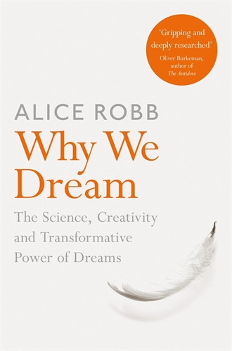 Alice Robb: Why We Dream