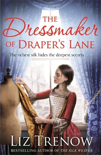 Liz Trenow: The Dressmaker of Draper's Lane