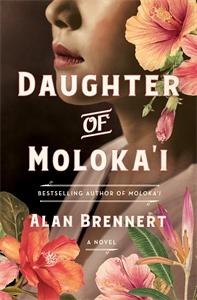 Alan Brennert: Daughter of Moloka'i