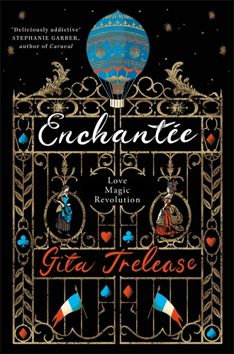 Gita Trelease: Enchantée