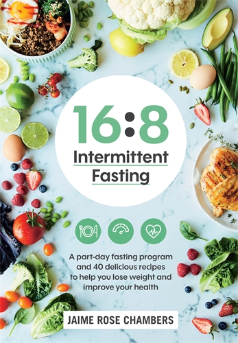 Jaime Rose Chambers: 16:8 Intermittent Fasting