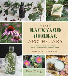 Devon Young: The Backyard Herbal Apothecary