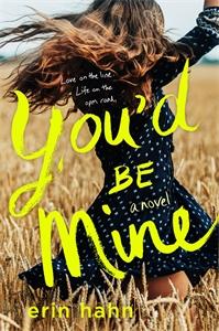 Erin Hahn: You'd Be Mine