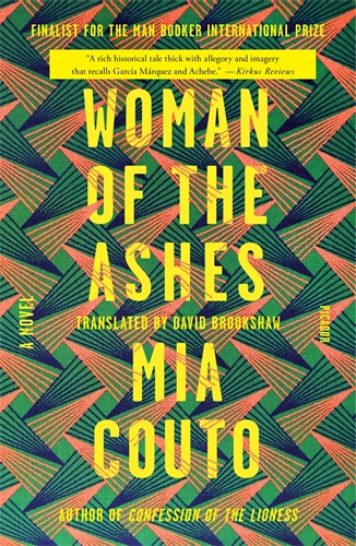 Mia Couto: Woman of the Ashes