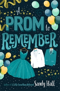 Sandy Hall: A Prom to Remember