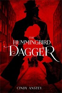 Cindy Anstey: The Hummingbird Dagger