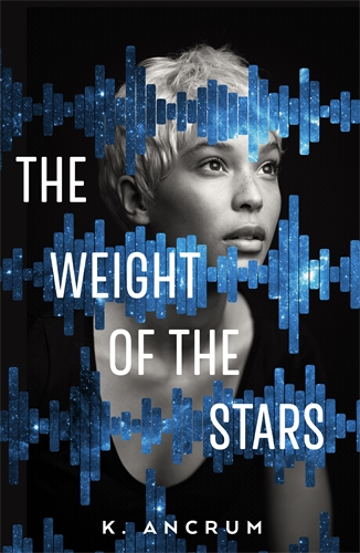 K. Ancrum: The Weight of the Stars