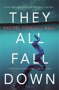 Rachel Howzell Hall: They All Fall Down