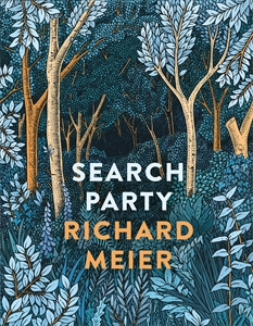 Richard Meier: Search Party