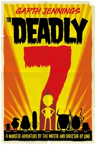 Garth Jennings: The Deadly 7