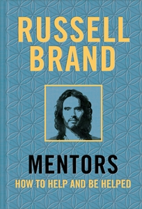Russell Brand: Mentors