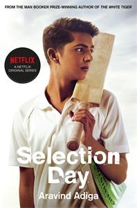 Aravind Adiga: Selection Day