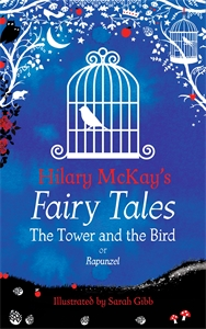Hilary McKay: The Tower and the Bird
