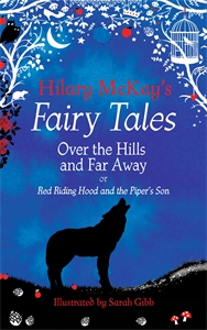 Hilary McKay: Over the Hills and Far Away