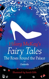 Hilary McKay: The Roses Round the Palace