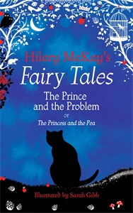 Hilary McKay: The Prince and the Problem