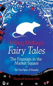Hilary McKay: The Fountain in the Market Square