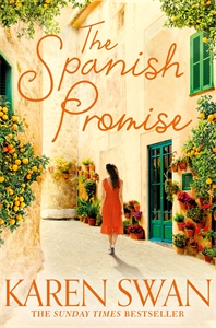 Karen Swan: The Spanish Promise