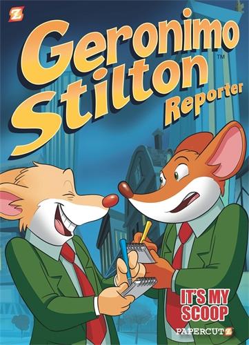 Geronimo Stilton: Geronimo Stilton Reporter #2: It's MY Scoop!