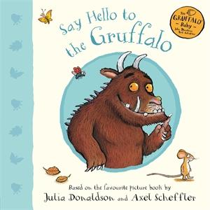 Julia Donaldson: Say Hello to the Gruffalo
