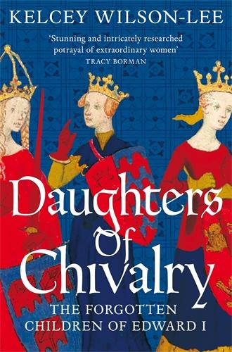 Kelcey Wilson-Lee: Daughters of Chivalry