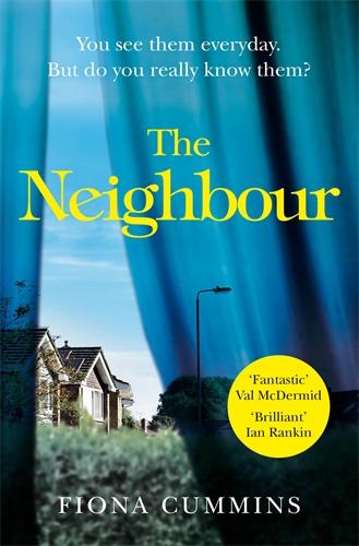 Fiona Cummins: The Neighbour