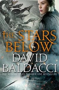 David Baldacci: The Stars Below: Vega Jane 4