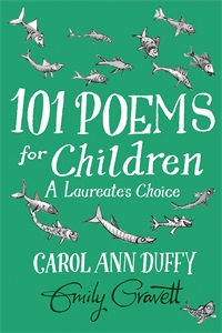Emily Gravett: 101 Poems for Children Chosen by Carol Ann Duffy: A Laureate's Choice
