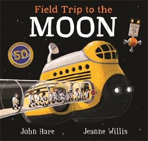 Jeanne Willis: Field Trip to the Moon