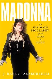 J. Randy Taraborrelli: Madonna