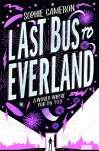 Sophie Cameron: Last Bus to Everland