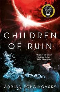 Adrian Tchaikovsky: Children of Ruin: Book 2
