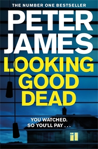 Peter James: Looking Good Dead: A Roy Grace Novel 2
