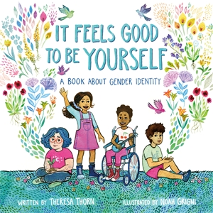 Theresa Thorn: It Feels Good to Be Yourself