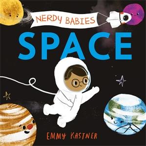 Emmy Kastner: Nerdy Babies: Space