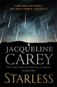 Jacqueline Carey: Starless